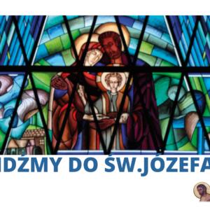 IDŹMY DO ŚW.JÓZEFA